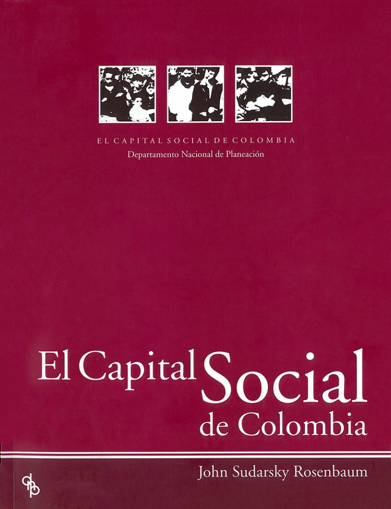 EL CAPITAL SOCIAL DE COLOMBIA  – John Sudarsky