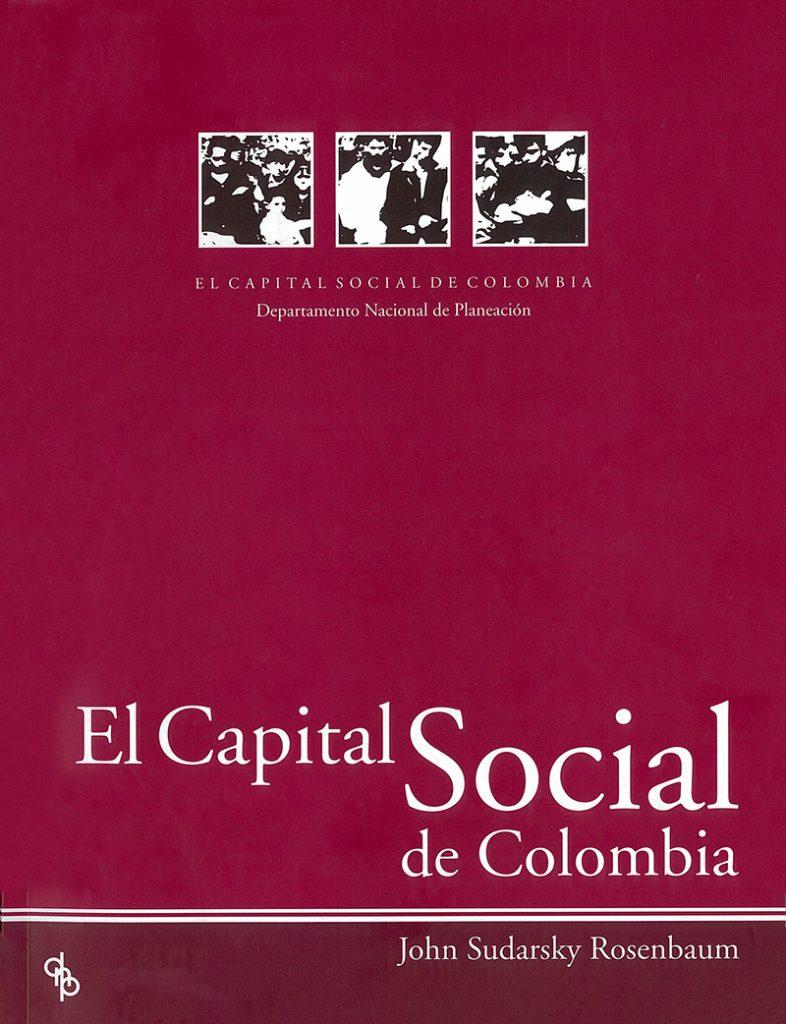 Contrial - El Capital Social de Colombia - John Sudarsky